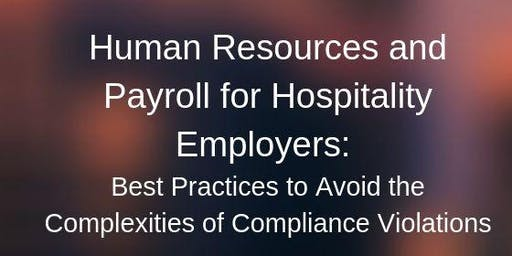 Human Resources and Payroll for Hospitality Employers