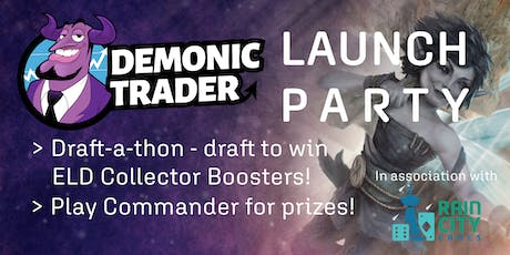 Demonic Trader Launch Party: Draft-a-thon + Commander Corner! tickets