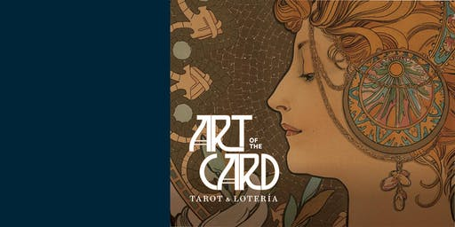 Lucas Nights: The Art of the Card - Tarot and Lotería