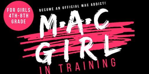 MAC Girl in training