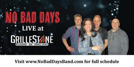 No Bad Days Band Live at the Grillstone tickets