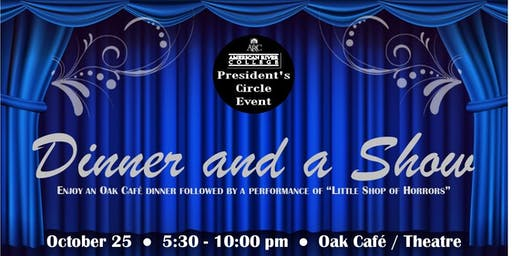 American River College President's Circle:  Dinner and a Show