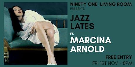 Jazz Lates: Marcina Arnold tickets