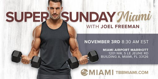 Super Sunday in Miami with Joel Freeman