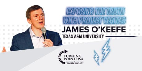 Exposing the Truth with Project Veritas Featuring: James O'keefe tickets