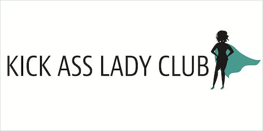 Kick Ass Lady Club