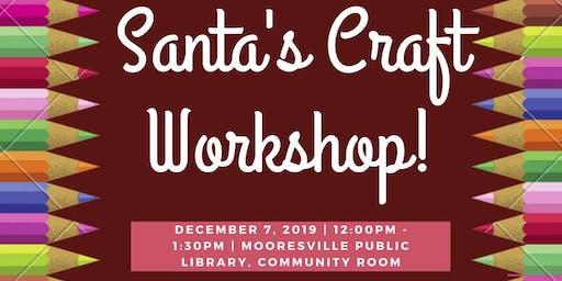 Santa's Craft Workshop!