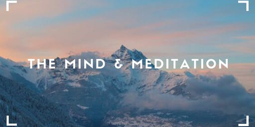 The Mind & Meditation