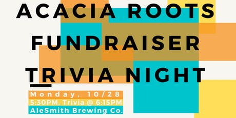 Acacia Roots Fundraiser Trivia Night! tickets