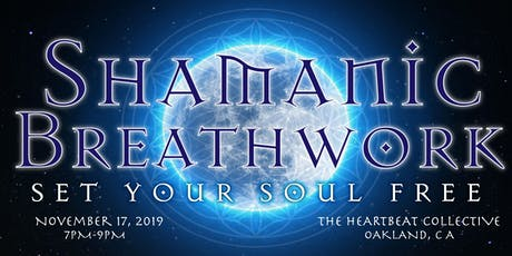 Set Your Soul Free: Shamanic Breathwork Journey tickets