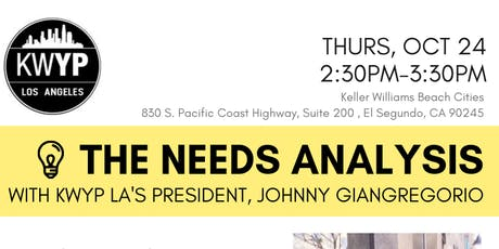 The Needs Analysis with KWYP LA's Johnny Giangregorio tickets