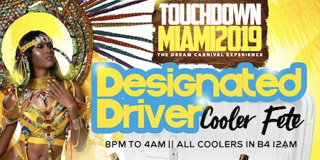 DESIGNATED DRIVER COOLER FETE tickets