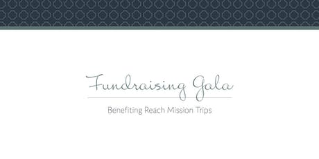 Reach Mission Trips Fundraising Gala tickets