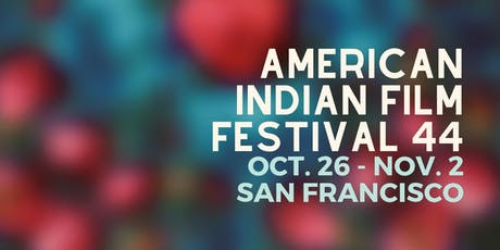 Program 1 - American Indian Film Festival 44 tickets