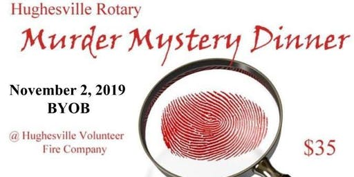 Murder Mystery Dinner with Hughesville Rotary