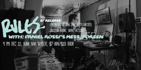RULES. + DANIEL ROSSI'S MESS + BOREEN tickets