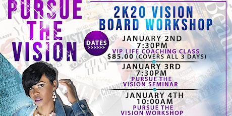 Pursue the Vision - 2020 Vision Board Workshop  tickets