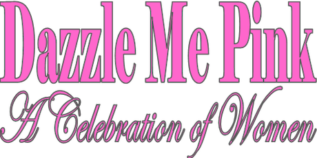 """Dazzle Me Pink"" tickets"