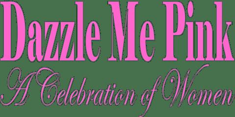 """Dazzle Me Pink"" 2020"
