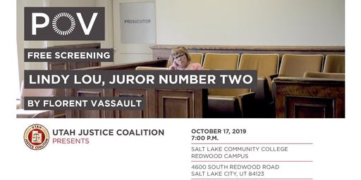 "The Utah Justice Coalition Presents ""Lindy Lou Juror Number Two"""