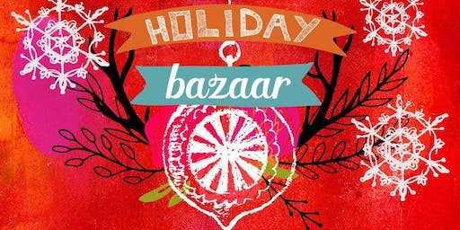 40th Anniversary Holiday Bazaar