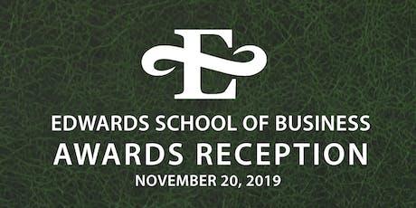 Edwards School of Business Awards Reception 2019 tickets