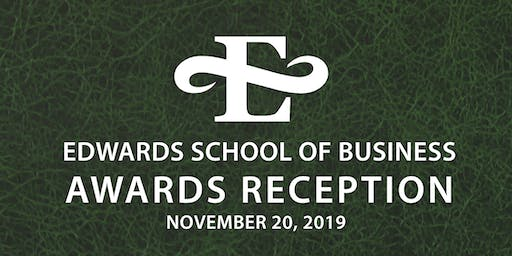 Edwards School of Business Awards Reception 2019