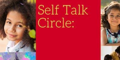 Self Talk Circle: Grrls and their Parents Building Body Positivity