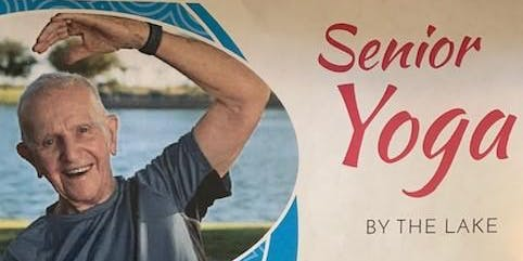 FREE Senior Yoga By The Lake