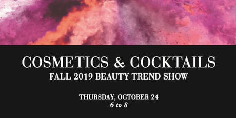 Cosmetics and Cocktails tickets