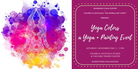 Yoga Colors:  a Yoga + Painting Event! tickets