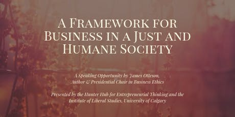 A Framework for Business in a Just and Humane Society tickets