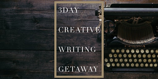 Creative Writing Getaway