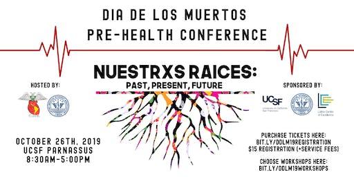 27th Annual Dia De Los Muertos Pre-Health Conference