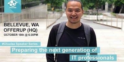 Preparing the Next Generation of IT. Professionals
