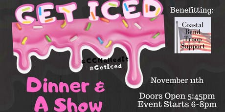 "Get Iced! - Corpus Christi's Own Version of ""Nailed It"" Benefitting Coastal Bend Troop Support tickets"