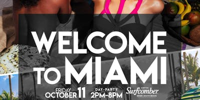 10/11: WELCOME TO MIAMI