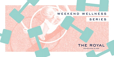 Weekend Wellness Series tickets