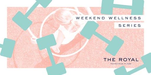 Weekend Wellness Series