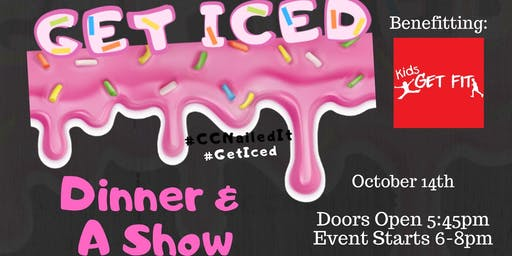 """Get Iced! - Corpus Christi's Own Version of """"Nailed It""""- Benefiting Kids Get Fit"""