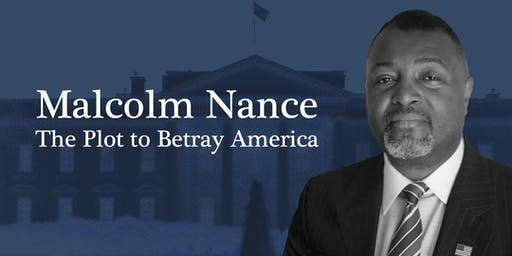 Malcolm Nance: The Plot to Betray America