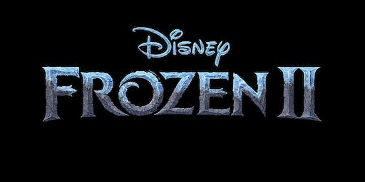 Annual Chu Crew Movie Day: Frozen II