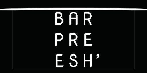 Bar Preesh' Vol. 2: Tequila Wars, Pupusas and more.