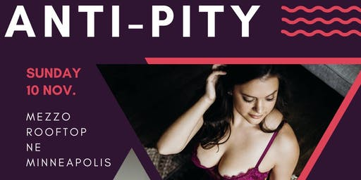 2nd Anti-Pity Party; Boudoir Mini Sessions & Drag Show