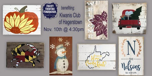 Pallet Painting Fundraiser benefiting Kiwanis Club of Hagerstown