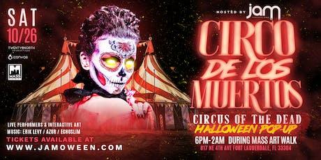 """JAMOWEEN """"Circo De Los Muertos""""  Pop-Up  @ MASS District Art Walk tickets"""