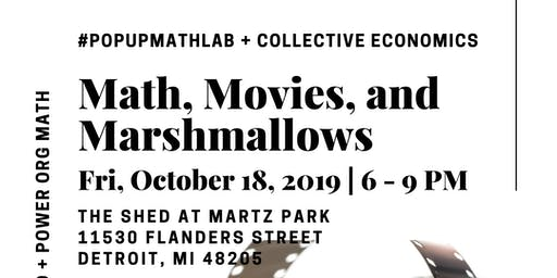 #POPUpMathLab + Collective Economics (Math, Movies, and Marshmallows)