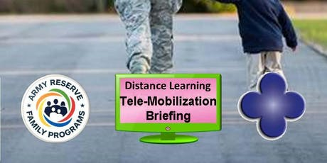 Soldier and Family Tele-Mobilization Briefing - 26 October 19 tickets