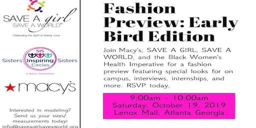 SAGSAW + SIS Circles + Macy's Fashion Preview: Early Bird Edition
