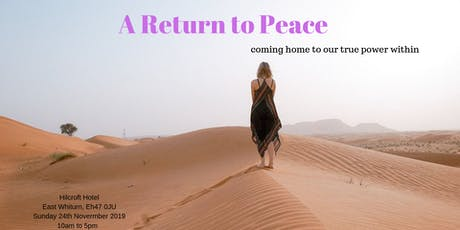 A Return to Peace  -  coming home to our power within tickets